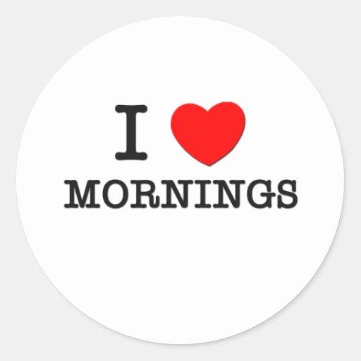 Amo mañanas pegatina redonda