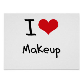 Amo maquillaje póster