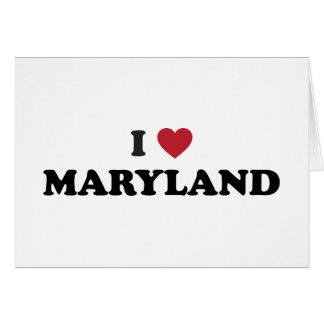 Amo Maryland Tarjeta De Felicitación