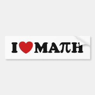 Amo matemáticas pegatina de parachoque
