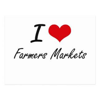 Amo mercados de los granjeros tarjeta postal