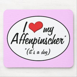 Amo mi Affenpinscher (es un perro) Mousepad