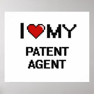 Amo mi agente de patente póster