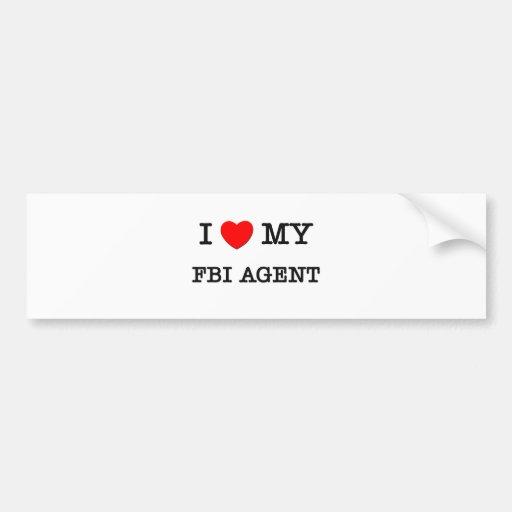 Amo mi AGENTE DEL FBI Etiqueta De Parachoque