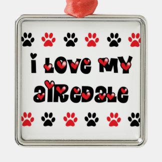 Amo mi Airedale Adorno Navideño Cuadrado De Metal
