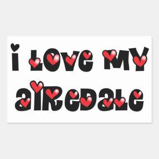 Amo mi Airedale Pegatina Rectangular