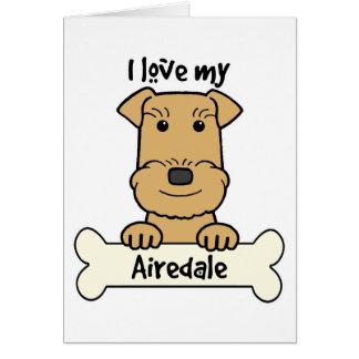Amo mi Airedale Felicitación