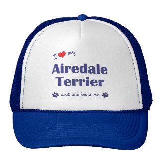 Amo mi Airedale Terrier (el perro femenino) Gorra