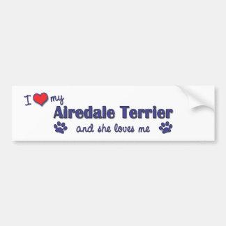 Amo mi Airedale Terrier (el perro femenino) Pegatina Para Auto