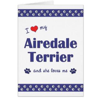 Amo mi Airedale Terrier (el perro femenino) Tarjeta Pequeña