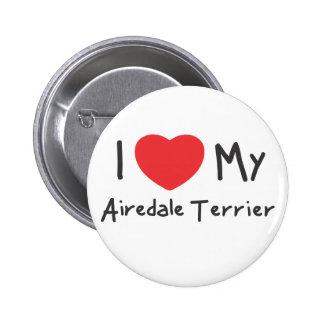 Amo mi Airedale Terrier Pin