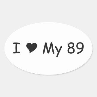 Amo mi amor de 89 I mis regalos por Gear4gearheads Pegatina Ovalada