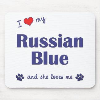 Amo mi azul ruso (el gato femenino) alfombrillas de ratón