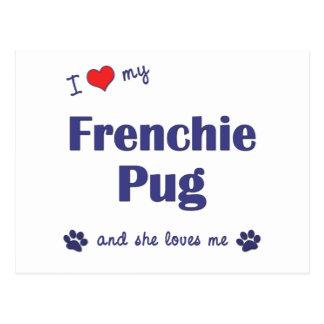 Amo mi barro amasado de Frenchie (el perro Tarjeta Postal