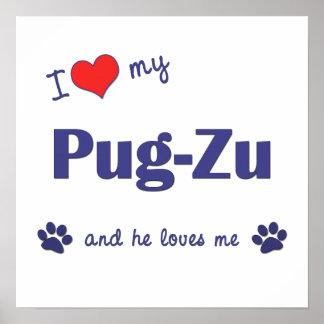 Amo mi Barro amasado-Zu (el perro masculino) Póster