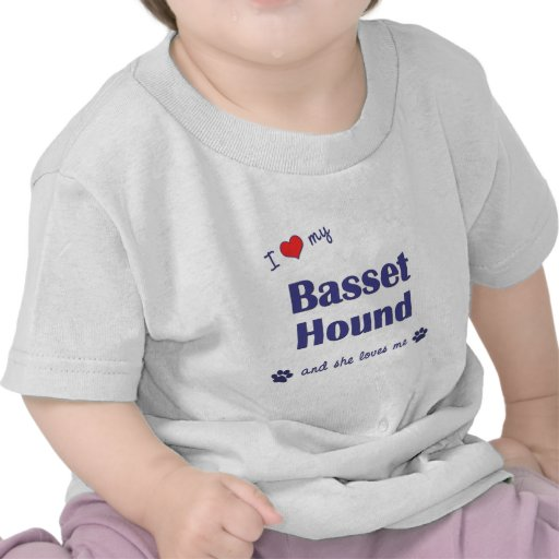 Amo mi Basset Hound (el perro femenino) Camisetas