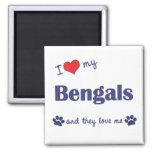 Amo mi Bengals (los gatos múltiples) Imanes De Nevera