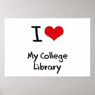 Amo mi biblioteca de universidad poster