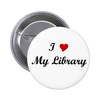 Amo mi biblioteca pin redondo de 2 pulgadas