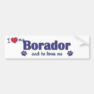 Amo mi Borador (el perro masculino) Etiqueta De Parachoque