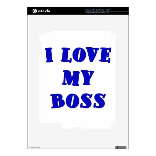 Amo mi Boss Calcomanía Para El iPad 2