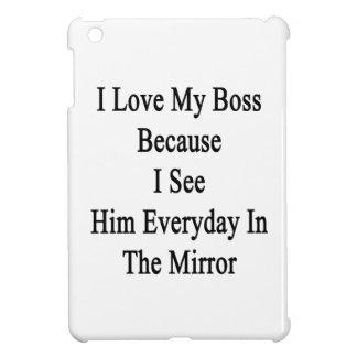 Amo mi Boss porque lo veo diario en el M