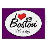 Amo mi Boston (es un perro) Felicitación