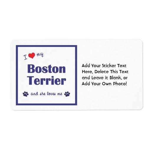 Amo mi Boston Terrier (el perro femenino) Etiqueta De Envío