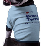 Amo mi Boston Terrier (el perro masculino) Camisas De Mascota