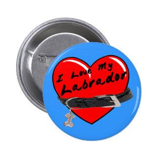 Amo mi botón del azul de Labrador Pin Redondo De 2 Pulgadas