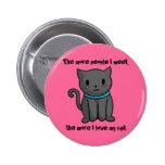 Amo mi botón del gato pin