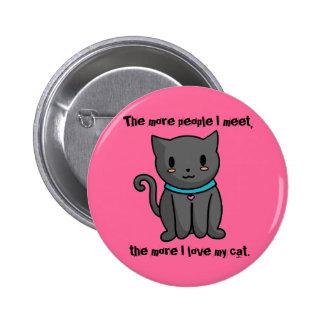 Amo mi botón del gato pin redondo de 2 pulgadas