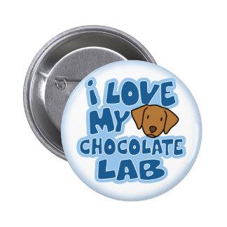 Amo mi botón del laboratorio del chocolate pin redondo de 2 pulgadas