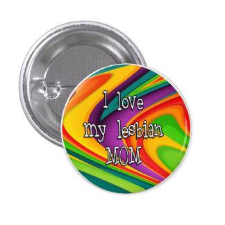 Amo mi botón lesbiano de la mamá pin redondo de 1 pulgada