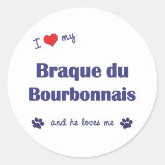 Amo mi Braque du Borbonés (el perro masculino) Pegatina Redonda