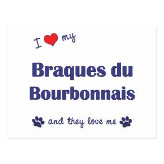Amo mi Braques du Borbonés (los perros múltiples) Postales