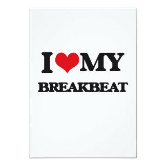 Amo mi BREAKBEAT Anuncio Personalizado