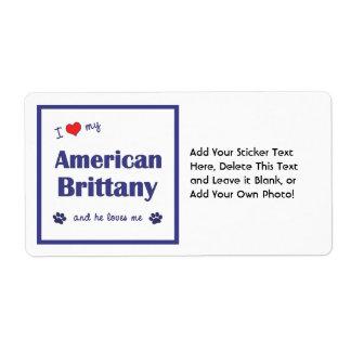 Amo mi Bretaña americana (el perro masculino) Etiqueta De Envío