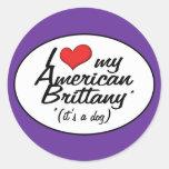 Amo mi Bretaña americana (es un perro) Etiqueta Redonda