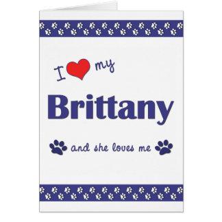 Amo mi Bretaña (el perro femenino) Tarjeta Pequeña