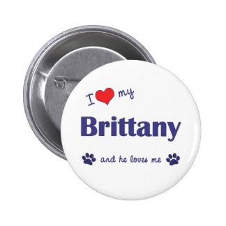 Amo mi Bretaña (el perro masculino) Pin Redondo De 2 Pulgadas