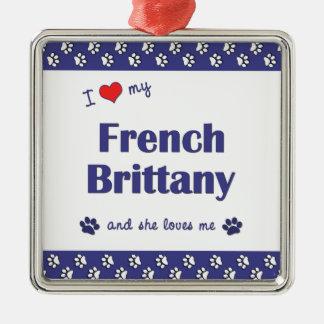 Amo mi Bretaña francesa (el perro femenino) Adorno Cuadrado Plateado