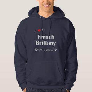 Amo mi Bretaña francesa (el perro femenino) Sudaderas Con Capucha