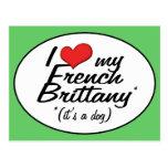 Amo mi Bretaña francesa (es un perro) Postal