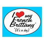 Amo mi Bretaña francesa (es un perro) Postales