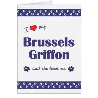 Amo mi Bruselas Griffon (el perro femenino) Tarjeton