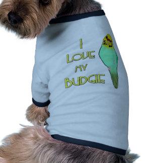 Amo mi Budgie Camiseta De Perro