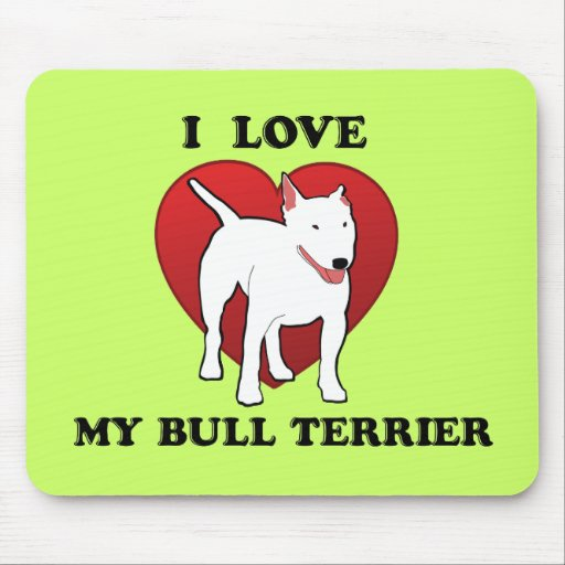 Amo mi bull terrier alfombrillas de ratón