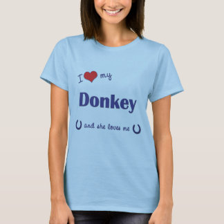Amo mi burro (el burro femenino) playera