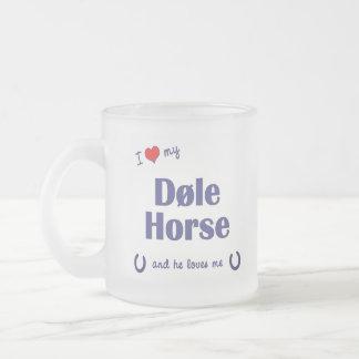 Amo mi caballo de Dole (el caballo masculino) Taza De Café